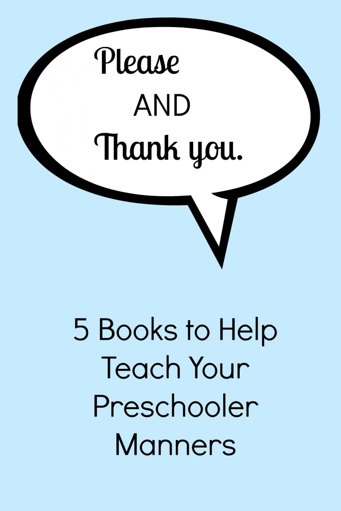 Teaching your preschooler manners