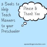 Five Books to Help Teach Your Preschooler Manners