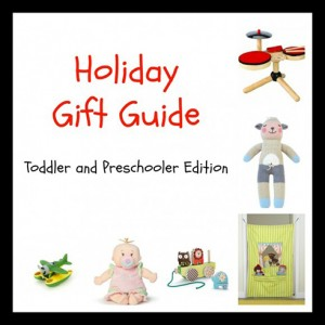 Holiday Gift Guide: Toddlers and Preschoolers