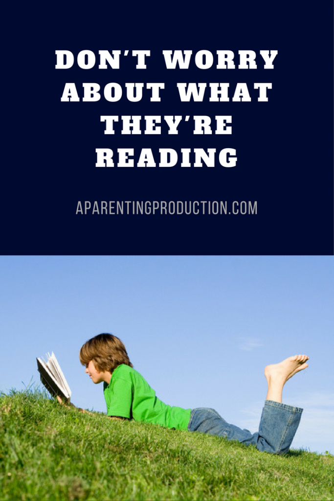 Don't Worry About What Your Kids Are Reading