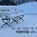 Tips and Tricks for Surviving Winter with Kids