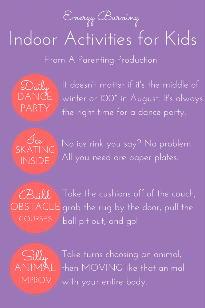 Complete List of Indoor Activties for Kids from A Parenting Production