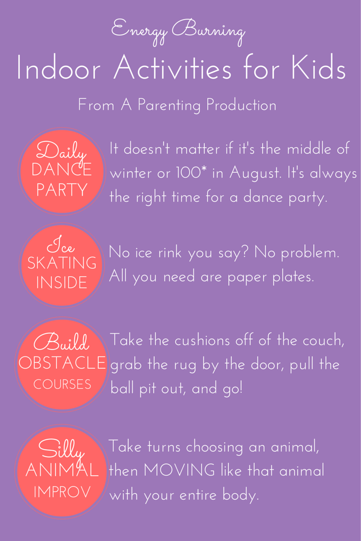 Indoor activities for kids a parenting production for Energy games for kids