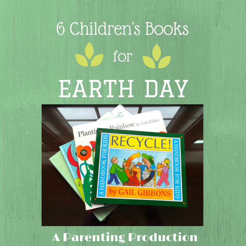 6 Children's Books Earth Day
