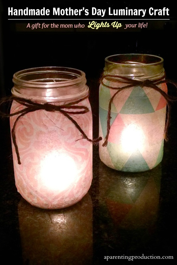 A Handmade Mother S Day Gift Luminary Craft
