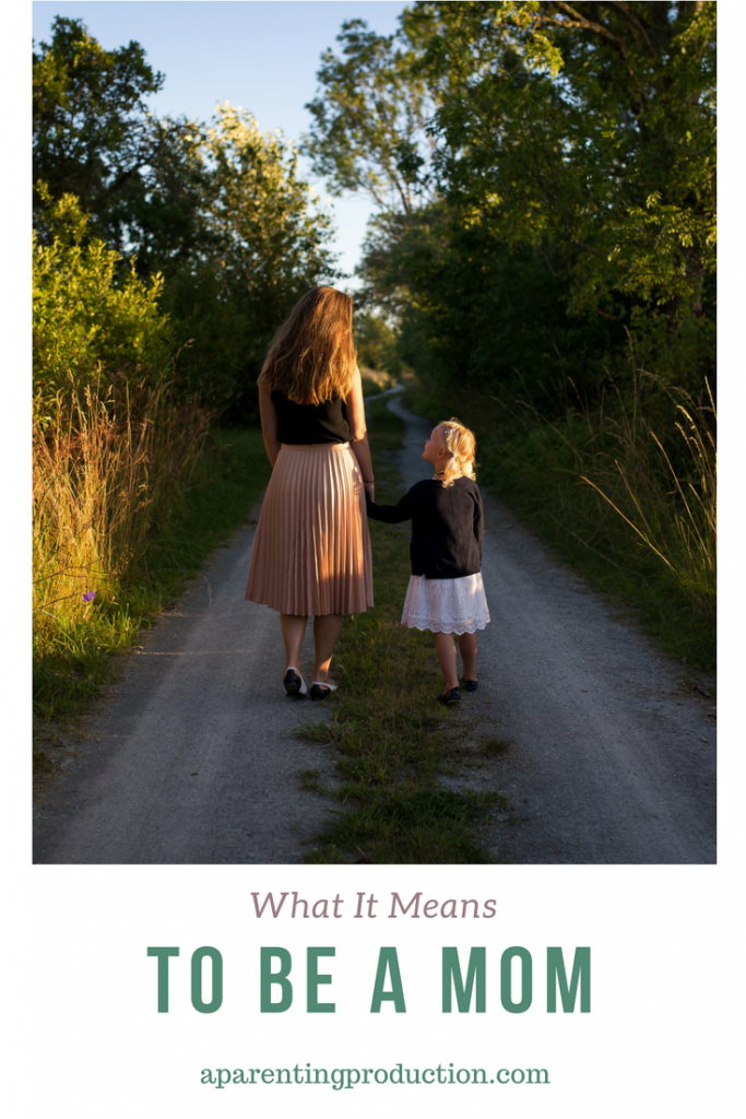 what it means to be a mom