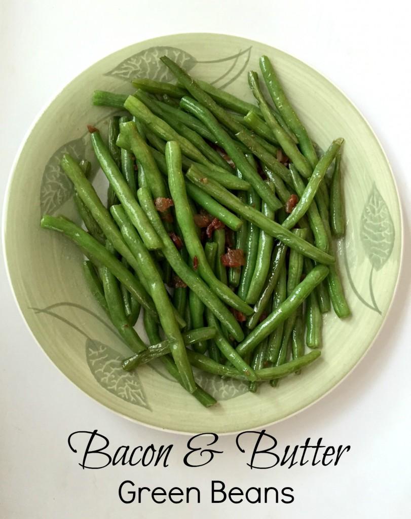 Bacon & Butter Green Beans 2