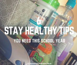 6 Stay Healthy Tips You NEED This School Year