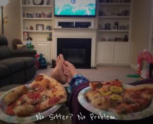 No Sitter? No Problem.
