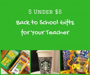 5 Under $5: Back to School Gifts for Your Teacher