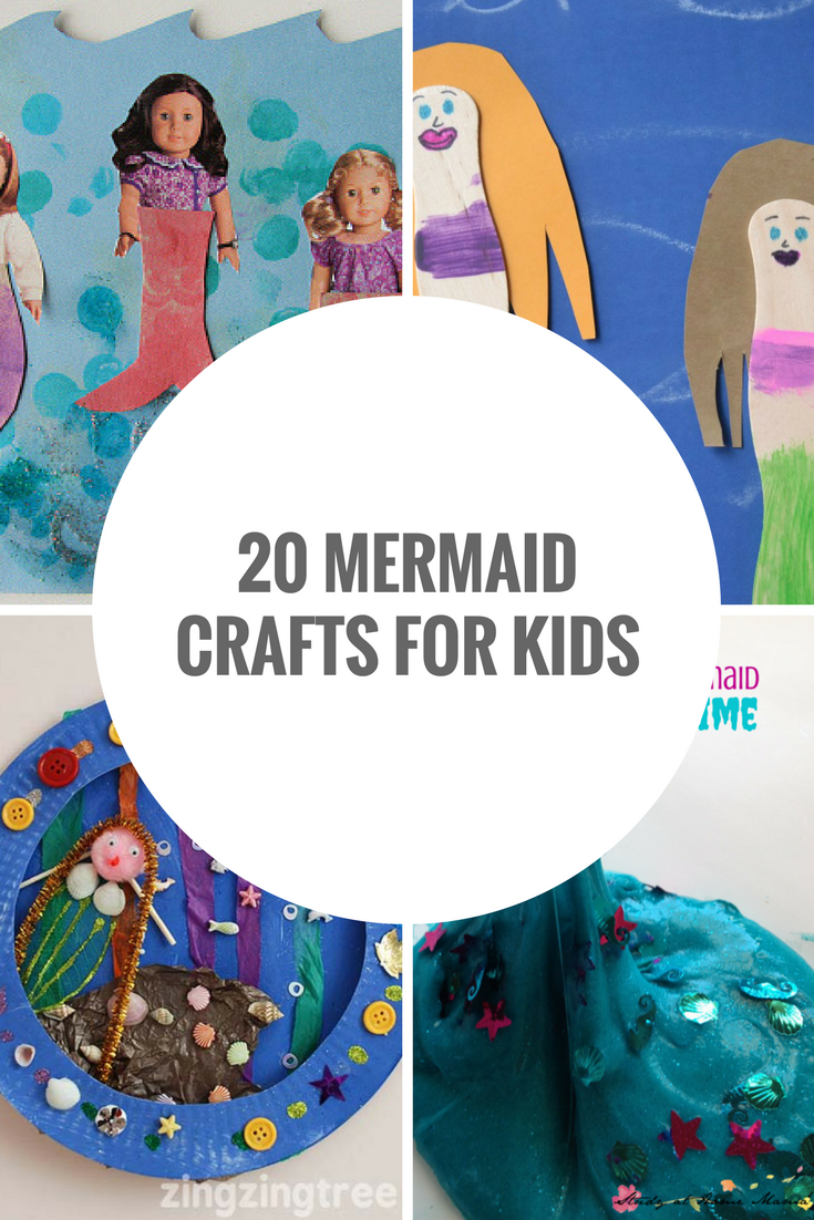 20 mermaid crafts for kids