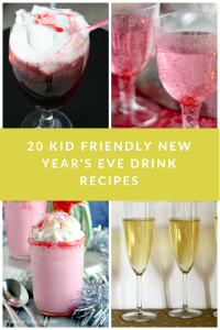 New Years Eve Kid Friendly Drinks