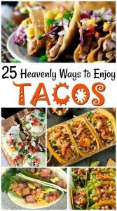 25 Taco Recipes for Taco Tuesday