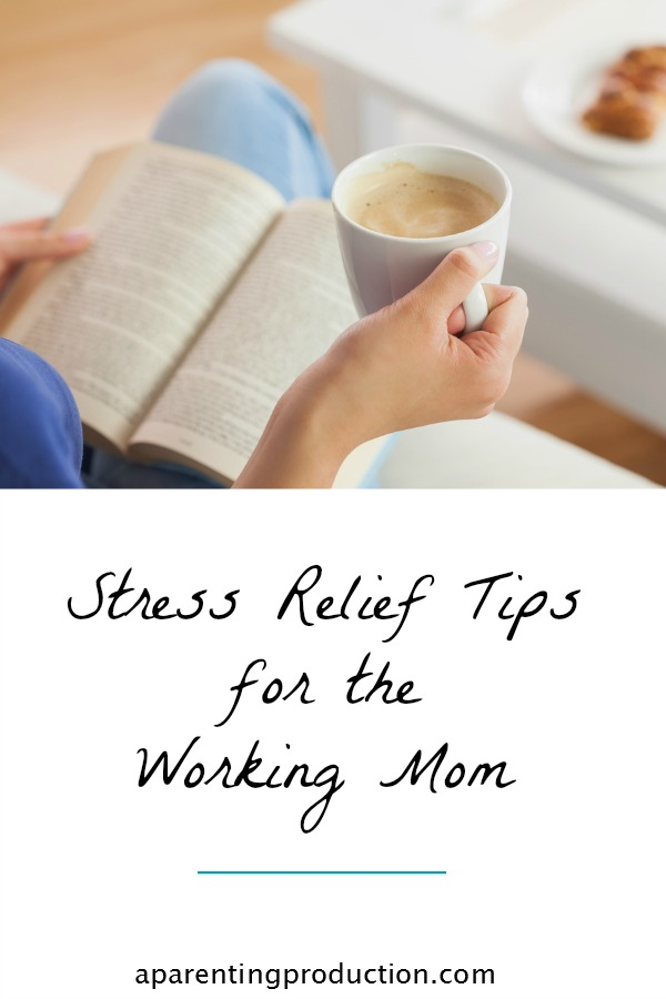 stress relief tips for working moms